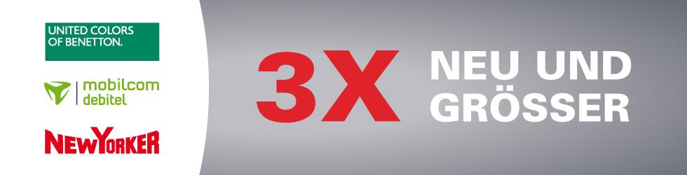 3x neu und größer