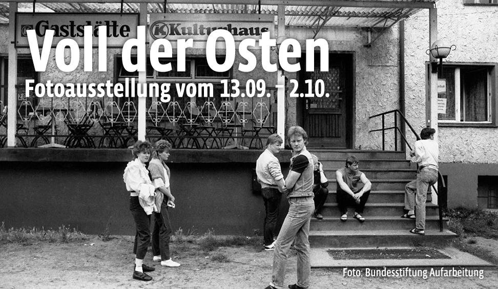 Voll der Osten - Leben in der DDR