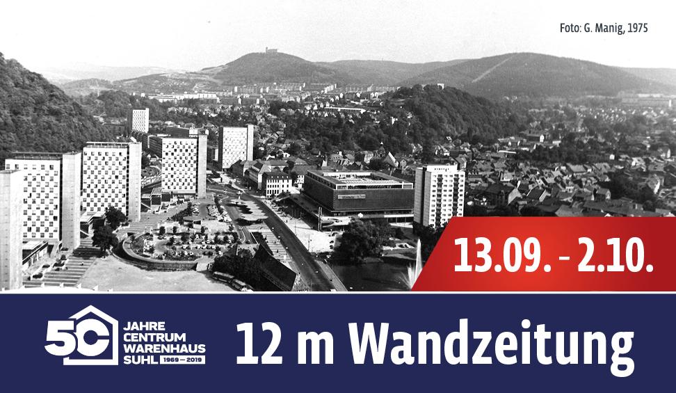 50 Jahre Centrum Warenhaus Suhl 12 m Wandzeitung mit original Bildern zum Jubiläum